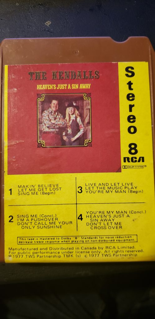Front cover of The Kendalls' Heaven's Just a Sin Away eight track cartridge