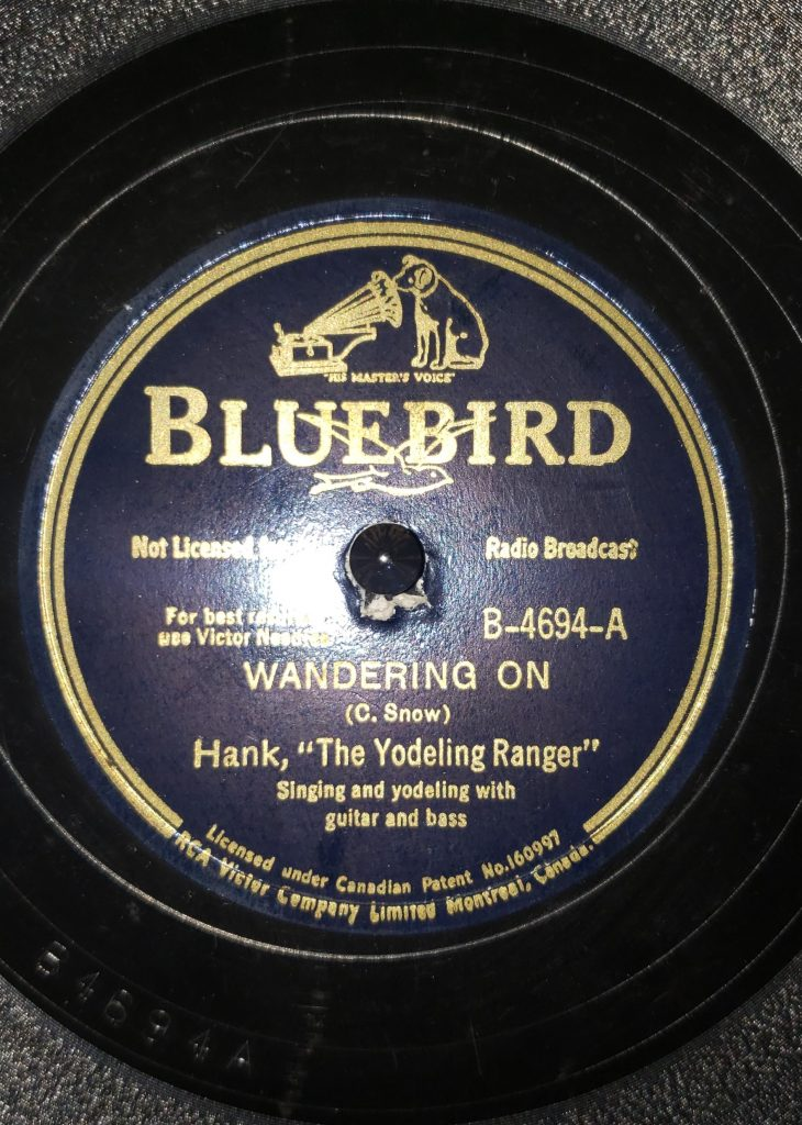 """A-Side of Hank, """"The Yodeling Ranger"""" Snow's Wandering On 78"""