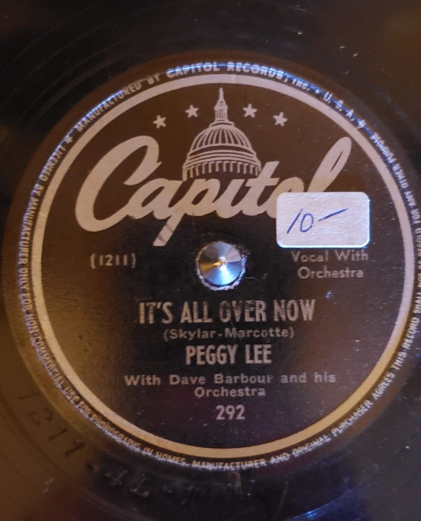 A-Side of Peggy Lee's It's All Over Now 78